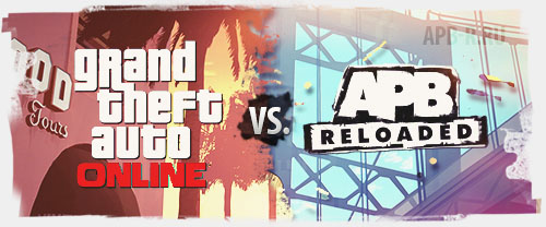 GTA Online vs. APB Reloaded